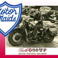 Turtle Soup: Motor Maids