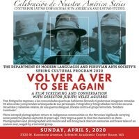 Documentary Film Screening: Volver a ver / To see again by Judith Velez