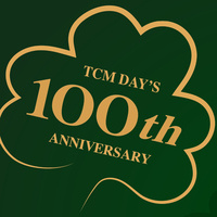 TCM Day's 100th Anniversary