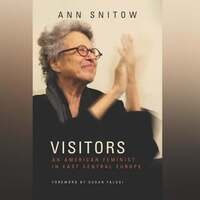 CANCELLED: Panel Discussion on Ann Snitow's VISITORS