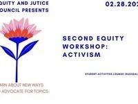Second Equity Workshop: Activism