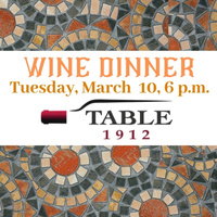 March Wine Dinner at Table 1912