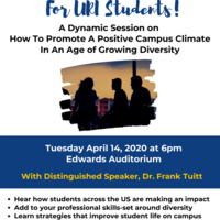 How To Promote a Positive Campus Climate in An Age of Growing Diversity: A Keynote Session For All URI Students