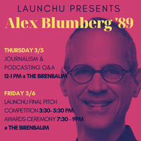 Alex Blumberg '89: Journalism and Podcasting Lecture and Q&A