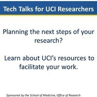 Tech Talk for UCI Researchers - Resources at the UCI Stem Cell Research Ctr