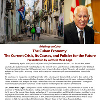 POSTPONED: The Cuban Economy:  The Current Crisis, Its Causes, and Policies for the Future