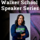 CANCELED: Walker School Speaker Series