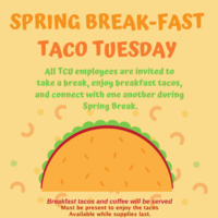 Taco Tuesday sponsored by TCU Staff Assembly