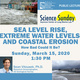 Science Sunday - Sea Level Rise, Extreme Water Levels, and Coastal Erosion. How Bad Could It Be?