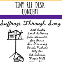 Tiny Ref Desk Concert: Suffrage Through Song
