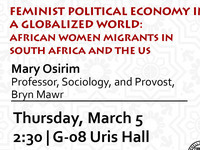 Institute for African Development Special Topic Seminar Series:  Feminist Political Economy in a Globalized World: African Women Migrants in South Africa and the  US