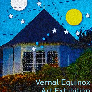 Vernal Equinox - Juried Group Show