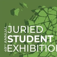 49th Annual Student Juried Exhibition: Opening Reception