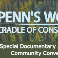 Canceled -- Penn's Woods: Cradle of Conservation