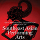 CANCELED - Showcase of Southeast Asian Performing Arts