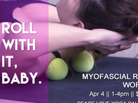 Myofascial Release Workshop Apr 4 1-4pm