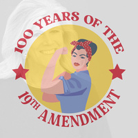 Text Reads: 100 years of the 19th amendment with Lynn Sheer in the background and a cartoon Riveter Rosie.