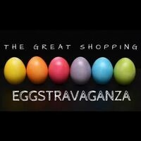 The Great Shopping Eggstravaganza - POSTPONED