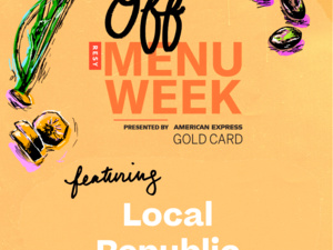 Resy Off Menu Week: Local Republic