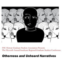 POSTPONED: FSU History Graduate Student Association Hosts 11th Annual Southeast Regional Graduate Student Conference