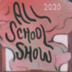 CANCELED - All School Show 2020