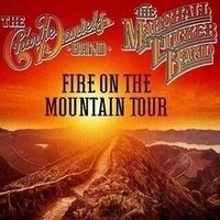 THE CHARLIE DANIELS BAND FIRE ON THE MOUNTAIN TOUR WITH SPECIAL GUEST THE MARSHALL TUCKER BAND