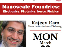CANCELLED ECE Colloquium Series: Rajeev Ram: Nanoscale Foundries: Electronics, Photonics, Ionics, Fluidics