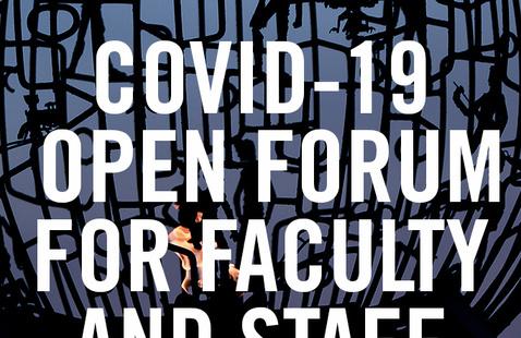Open Forum: Faculty & Staff