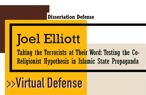 Virtual: Dissertation Defense: Joel Elliott, PhD in International Conflict Management
