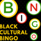 Black Cultural BINGO!