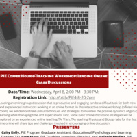 PIE Coffee Hour & Teaching Workshop: Leading Online Class Discussions
