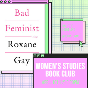 VIRTUAL: WMST Book Club - Bad Feminist, Roxane Gay