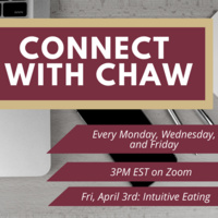 Connect with CHAW : What Intuitive Eating Means Right Now