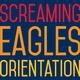 Screaming Eagles Orientation text