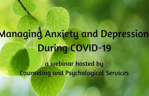 Managing Anxiety and Depression during COVID-19