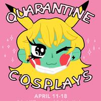 Quarantine Cosplays
