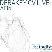 DeBakey CV Live: AFIB