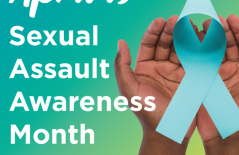 April is Sexual Assault Awareness Month