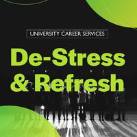 De-Stress & Refresh
