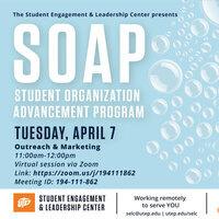 SOAP: Outreach & Marketing