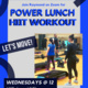 Power Lunch HIIT Workout