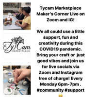 Tycam Marketplace Maker's Corner LIVE Virtual!