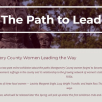 The Path to Leadership: Montgomery County Women, Women's Clubs, and Suffrage *Virtual Event*