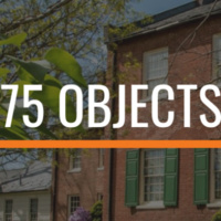 75 Objects + 75 Stories *Virtual Event*