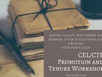 CEL/CTE Promotion and Tenure Workshop