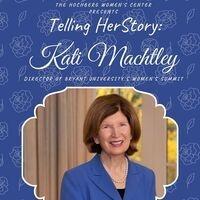 Telling HerStory: Kati Machtley