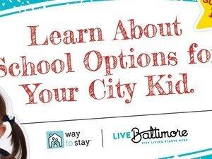 Live Baltimore Schools 101