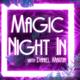Magic Night In: Daniel Martin
