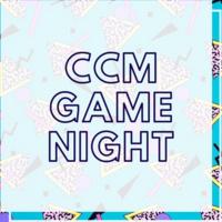 CCM Game Night