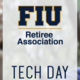 FIU Retiree Association Tech Day: Staying Connected